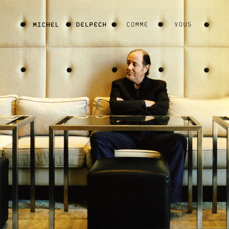 Michel Delpech / Comme vous