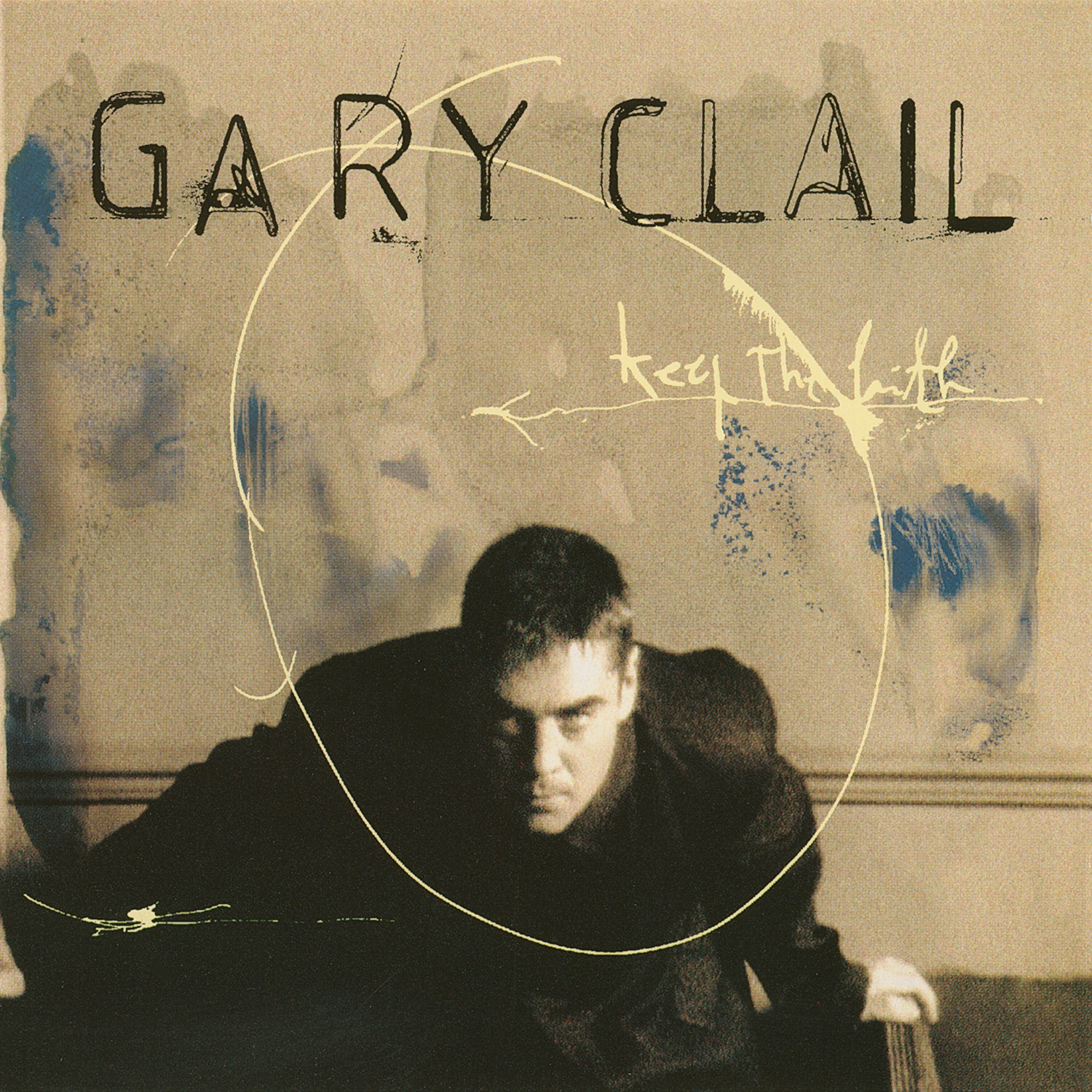 Gary Clail / Keep the faith