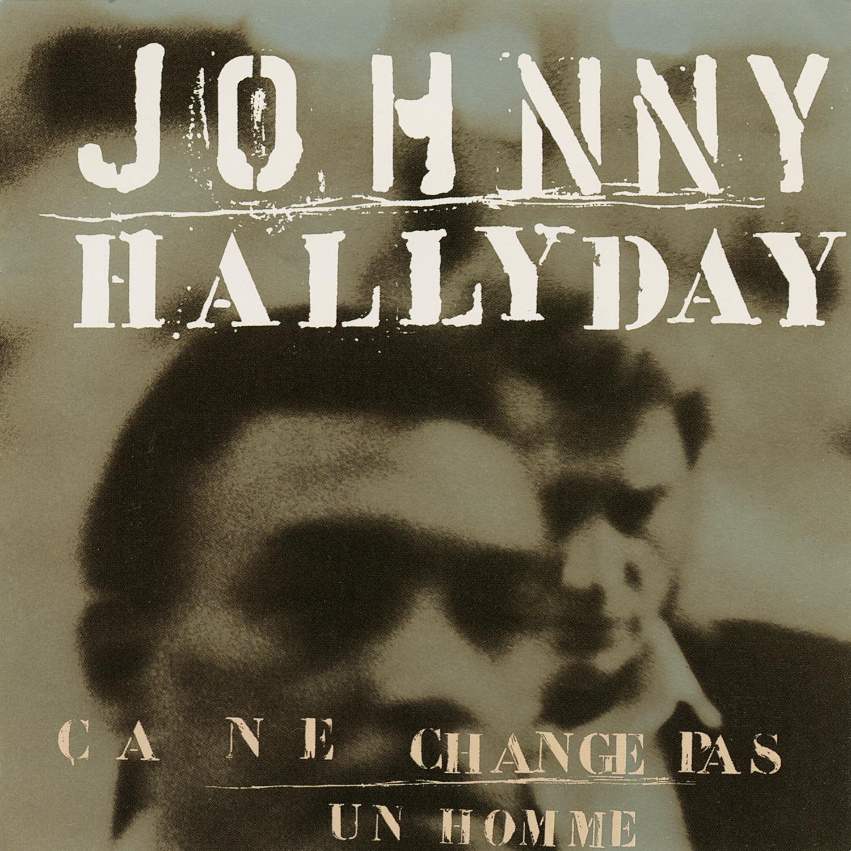 Johnny Hallyday / Ça ne change pas un homme