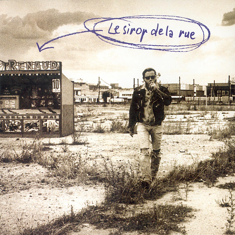 Renaud / Le sirop de la rue